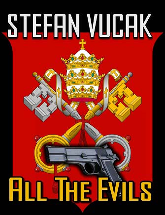 All the Evils, Stefan Vucak, Author