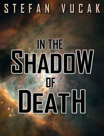 In the Shadow of Death, Stefan Vucak, Author