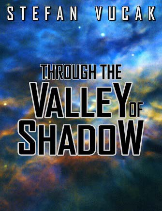 Through the Valley of Shadow, Stefan Vucak, Author