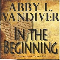 Review of 'In the Beginning' by Abby L. Vandiver