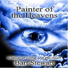 Review of 'Painter of Heavens' by Bart Stewart