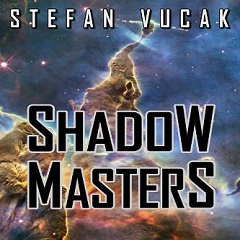 Shadow Masters - Stefan Vucak, author