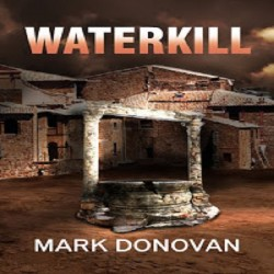"Review of 'Waterkill"" by Mark Donovan"