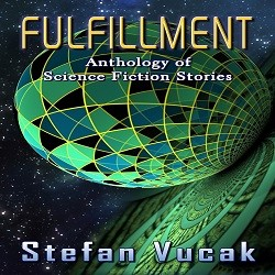 Fulfillment, Stefan Vucak, author