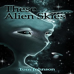 Review of These Alien Skies