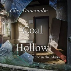 Coal Hollow by Cher Duncombe