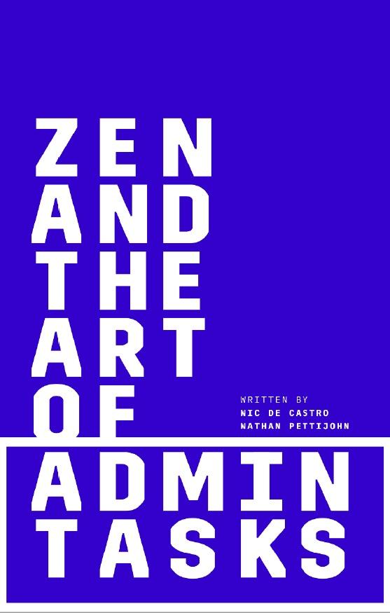 Zen and the art of admin tasks