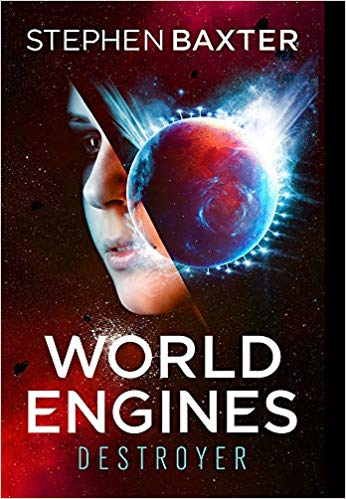World Engines by Stephen Baxter